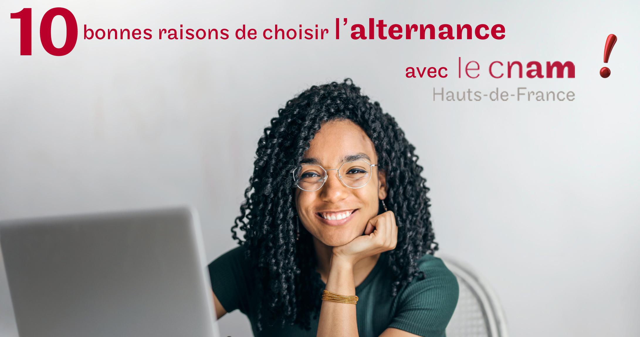 10 bonnes raisons de choisir l'alternance au Cnam Hauts de France
