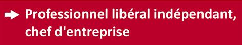 Professionnel libéral indépendant, chef d'entreprise, financez votre formation